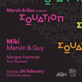 Miki - Equation N°1 by Marvin & Guy - Nitsa Club Barcelona 2018-02-24