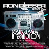 RON REESER - Mainstage Radio - Episode 046 -  July 2016