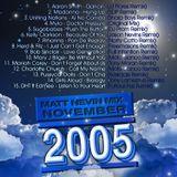 Matt Nevin November Mix 2005