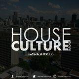 HOUSE CULTURE RADIO #HCR008 LOTECH