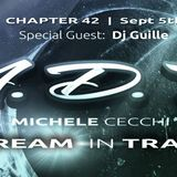 Michele Cecchi presents A Dream In Trance Chapter42 Special Guest Dj Guille