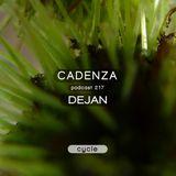 Cadenza Podcast | 217 - Dejan (Cycle)