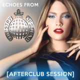 Echoes from Ministry of Sound [AfterClub Session]