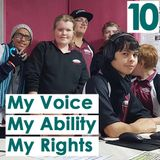 My Voice My Ability My Rights: Advocacy