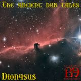 Bearded Electronics (dj-set) : The ancient dub tales 03 - Dionysus