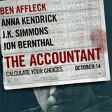 Out Now 259: The Accountant