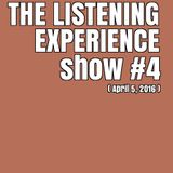 The Listening Experience podcast #4