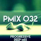 PMIX 032 [Progressive Deep Mix]