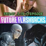 FUTURE FLASHBACKS May 19, 2017 Episode