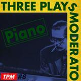 Three Plays Moderato #8