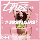 @DJTimzee - #JUSTJAMS Vol. 1 - Throwback Heat #RnB #HipHop