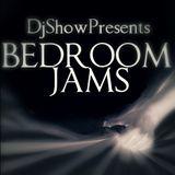 Bedroom Jams By DjShow.