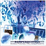 ***ROMPEDISCOTECA***Sonidos Profundos TRN MixtapeFeb2015