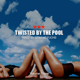 Twisted By The Pool - Volume Three