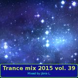 Trance mix 2015 vol. 39