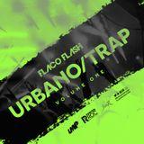 Flaco.Flash.Urbano.Trap.Volume.1