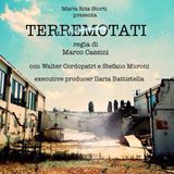 WR_2x14_TERREMOTATI - IL FILM_Intervista ILARIA BATTISTELLA_Produttrice esecutiva