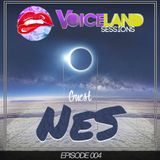 Voiceland Sessions - Episode 004 (Guest NES)