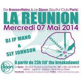 Dj JP Mano & Sly Johnson @ La Reunion, Djoon, Wednesday May 7th, 2014