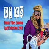 Funky Vibes UK - Dj XS FMonthly Selection #3 (Rap, Funk, Disco & House Jams) - FREE DL