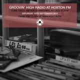 Groovin' High Radio #11 @HoxtonFM