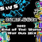 2012 End Of The World War Dub Mix
