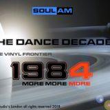 SOUL A:M Pres DANCE DECADE 1984