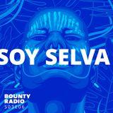 S03E06 Soy Selva| Bounty Radio ft. Ghetto Kumbe, Tootard, Poirier, Sonido Gallo Negro, CERO39