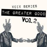 The Greater Good - Volume 2 - XCIX