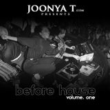 BEFORE HOUSE VOLUME. 1