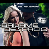 EDGAR beat - Bailame Despacio ( Set Noviembre )