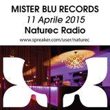 Naturec Radio | Mister Blu Records | 11 Aprile 2015