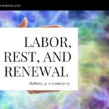0034 Labor, Rest and Renewal