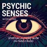 Psychic Senses - Spiritual Alchemy Show