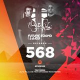 Aly & Fila - Future Sound of Egypt 568 with Aly & Fila (Live from #FSOE550 Manchester)