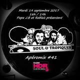 Apéromix Soul & Tropiques #41radio HDR, 19/09/2017