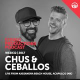 WEEK32_17 Chus & Ceballos Live from Kassandra Beach House, Acapulco, Mexico