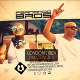 Fernando Bros - London 2 Ibiza Vol.3
