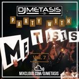 #PartyWithMetasis Vol. 7 (R&B, Hip Hop, Afroswing) | Twitter @DJMETASIS