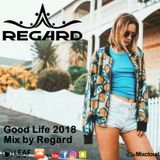 Good Life 2018 ♦ The Best Of Vocal Deep House Nu Disco Music Chill Out Mix 07-02-18 ♦ By Regard