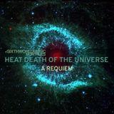 r/SixthWorldMusic Monthlies - Heat Death of the Universe: A Requiem [September 2017]