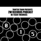 Hi Tech Theories 015 - Dustywork