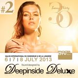 DEEPINSIDE DELUXE @ MODE CITY Paris 2013 (Part.2)