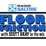 Floor Friction with Scott Gray 31st May