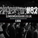 LondonGigGuide #82 - 27/01/15 - Your weekly, no nonsense guide to smaller London gigs