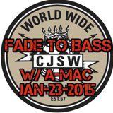 Fade to Bass (w/guest A-Mac) - Jan-23-2015
