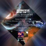 Karma Koma @ Kosmonautentanz! - Sa 18.02.2012, District Club Dresden