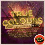 New Chat #159 - True Colours Riddim Mix