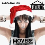 Movere presents Made To Move Episode 20 (Future House)