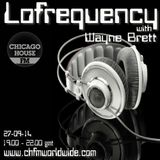 Wayne Brett's Lofrequency Show on Chicago House FM 27-09-14
